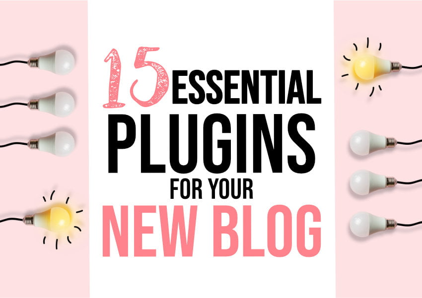 15 Essential WordPress Blog Plugins