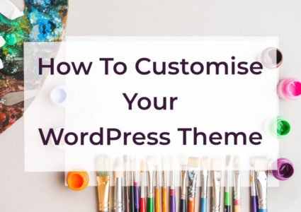 How To Customise a WordPress Theme