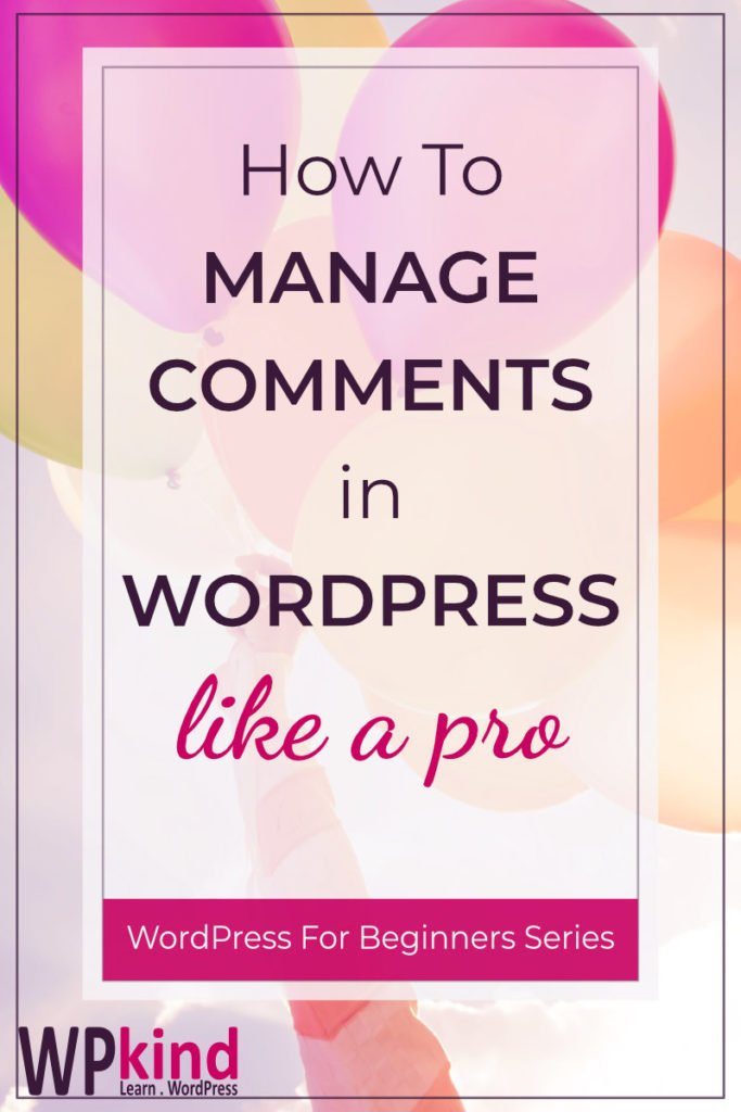 How to Manage Comments in WordPress