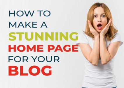 How To Create A Stunning Home Page For Your WordPress Blog