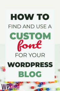 How To Find And Use A WordPress Font