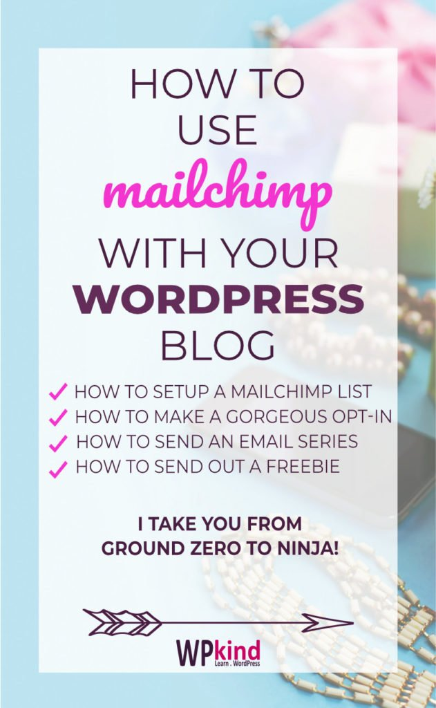 How To Use MailChimp With Your WordPress Blog