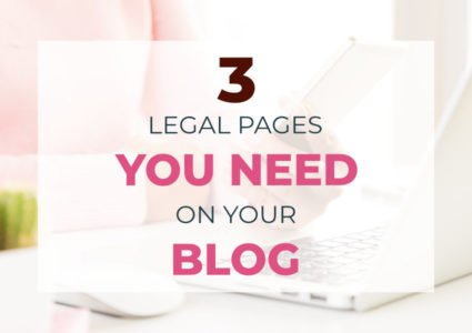 Three Legal Pages You Need On Your WordPress Blog