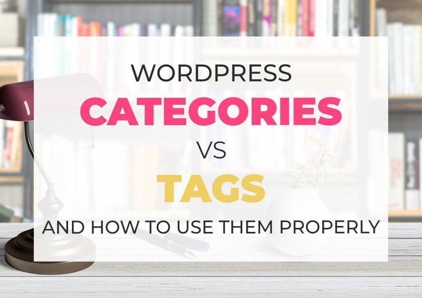 Categories VS Tags In WordPress