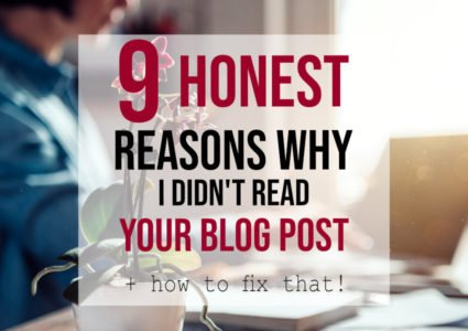 Reasons Why I Didn't Read Your Blog Post
