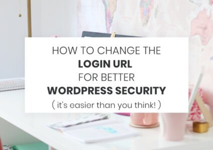 How To Change The Login URL For Better WordPress Security